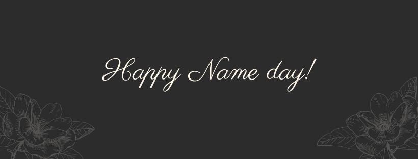 Boldog névnapot kívánunk.
